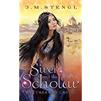The Siren and the Scholar: A Little Mermaid Romance (Faraway Castle Book 2)