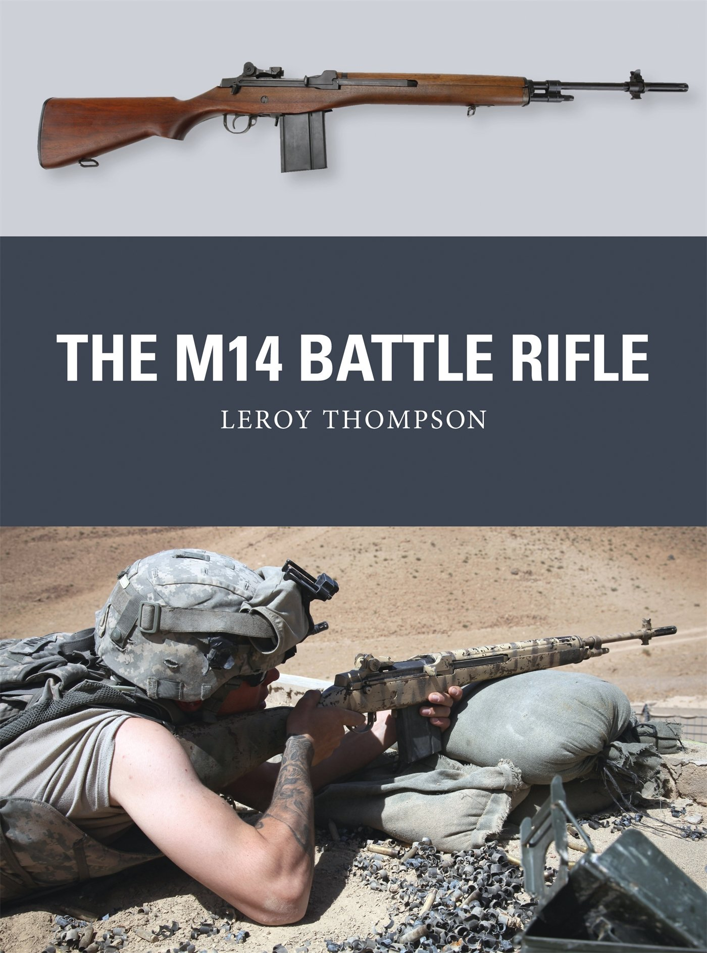 the m14 battle rifle (weapon) leroy thompson, johnny shumate, alanfollow the author