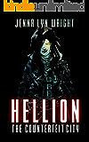 Hellion: The Counterfeit City (Hellion, Book 1)