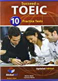 Succeed in TOEIC - Student's Book with 10 Practice Tests , Self Study Guide , Answers and Audio CDs