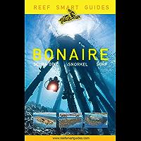 Reef Smart Guides Bonaire: Scuba Dive. Snorkel. Surf. (English Edition)