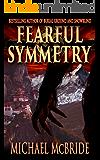 Fearful Symmetry: A Thriller