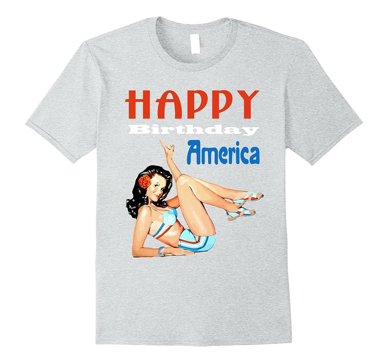Happy Birthday America Pin Up Girl Graphic T Shirt TH