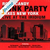 Rock Candy Funk Party Takes New York - Live at the Iridium