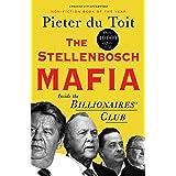 The Stellenbosch Mafia: Inside the Billionaire's Club
