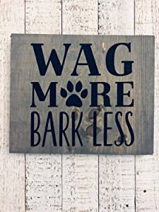 Diuangfoong Wag More Bark Less ~ Wooden Sign