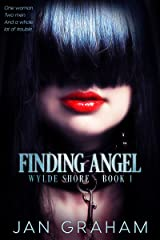 Finding Angel (Wylde Shore Book 1) Kindle Edition