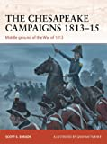 The Chesapeake Campaigns 1813-15: Middle ground