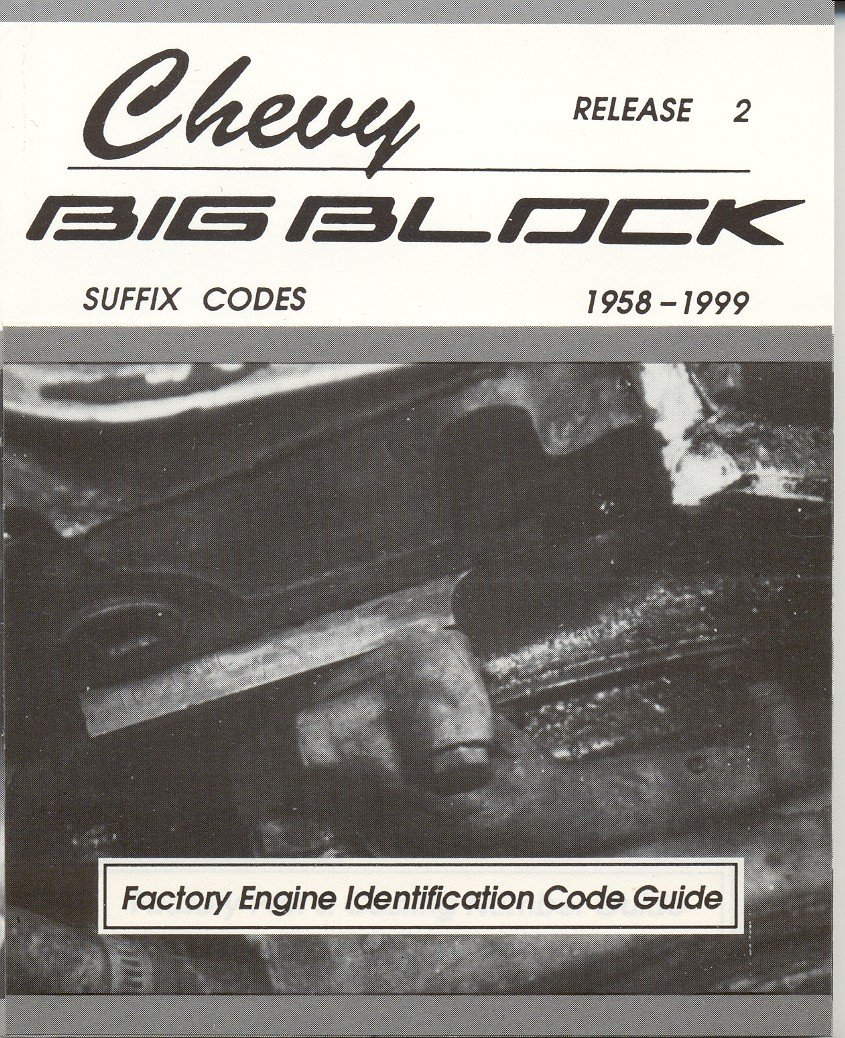 Chevy BIG Block Factory Engine Identification Code Guide