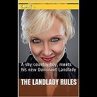 The Landlady Rules: A shy country boy, meets his new Dominant Landlady (English Edition)