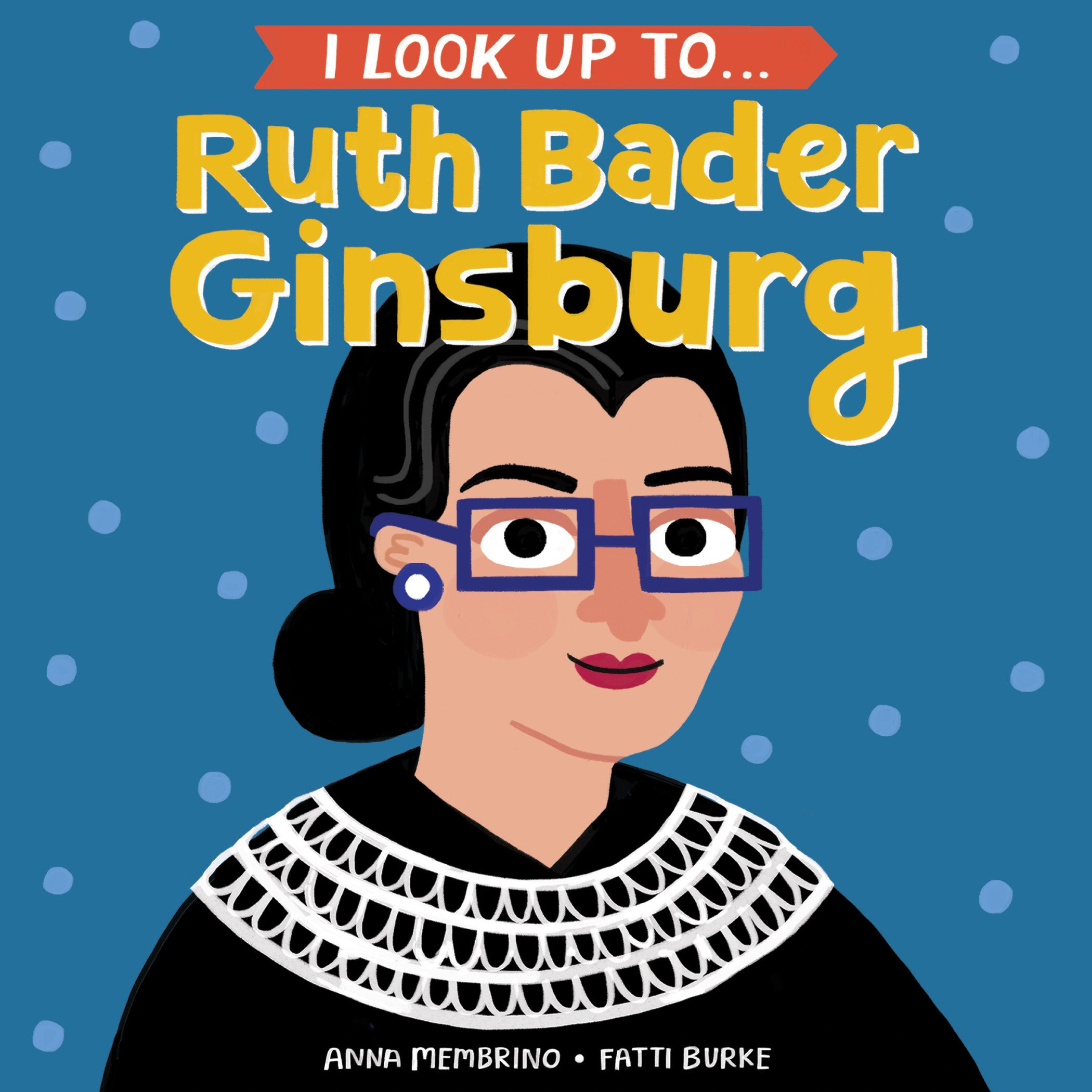 Image result for i look up to ruth bader ginsburg