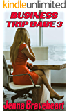 Business Trip Babe 3
