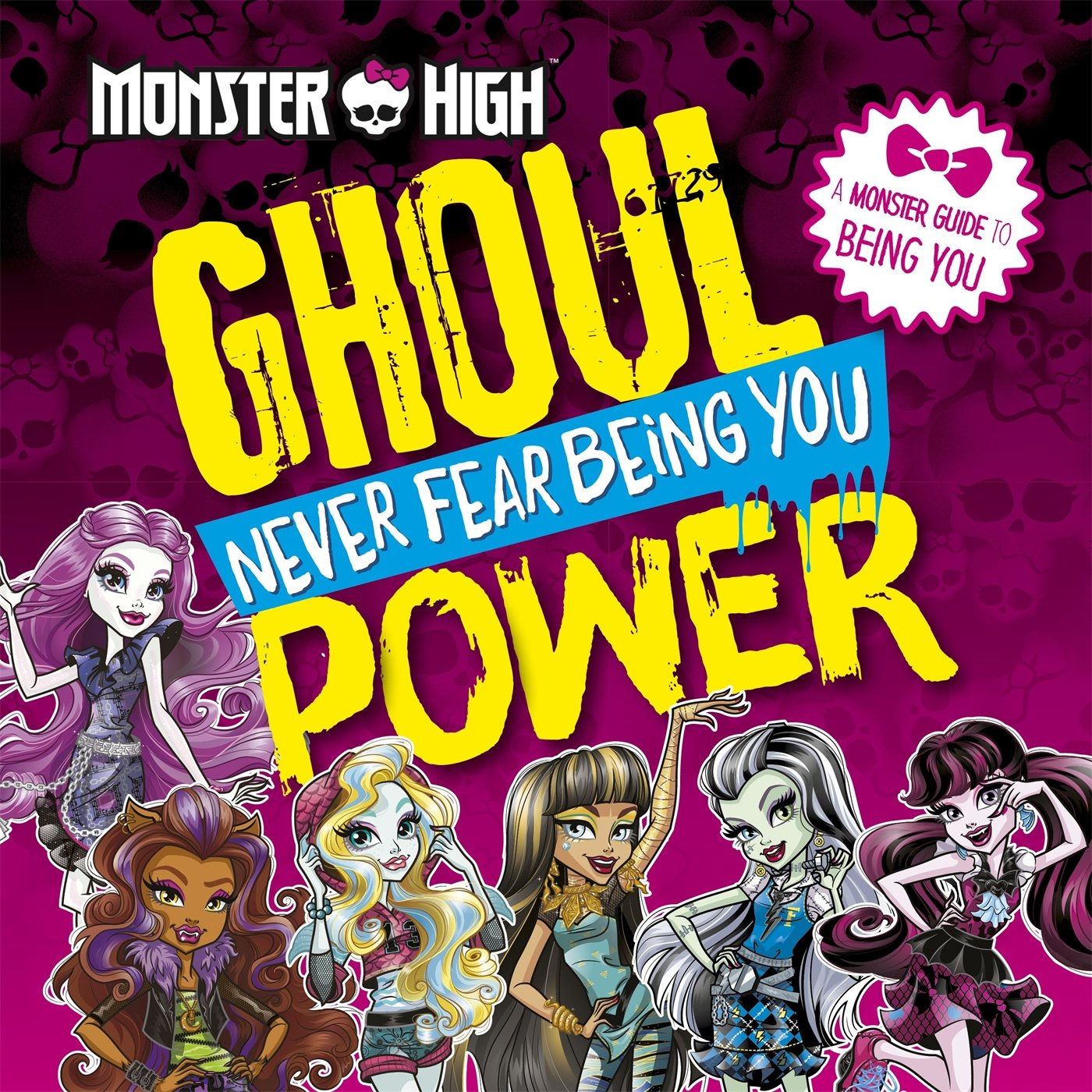 Download Monster High: Ghoul Power: Never Fear Being you pdf