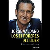 Los 11 poderes del líder: El fútbol como escuela de vida (Spanish Edition)