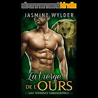 La Vierge de l'Ours: Une Romance Paranormale (L'Âme soeur de l'Ours t. 1)