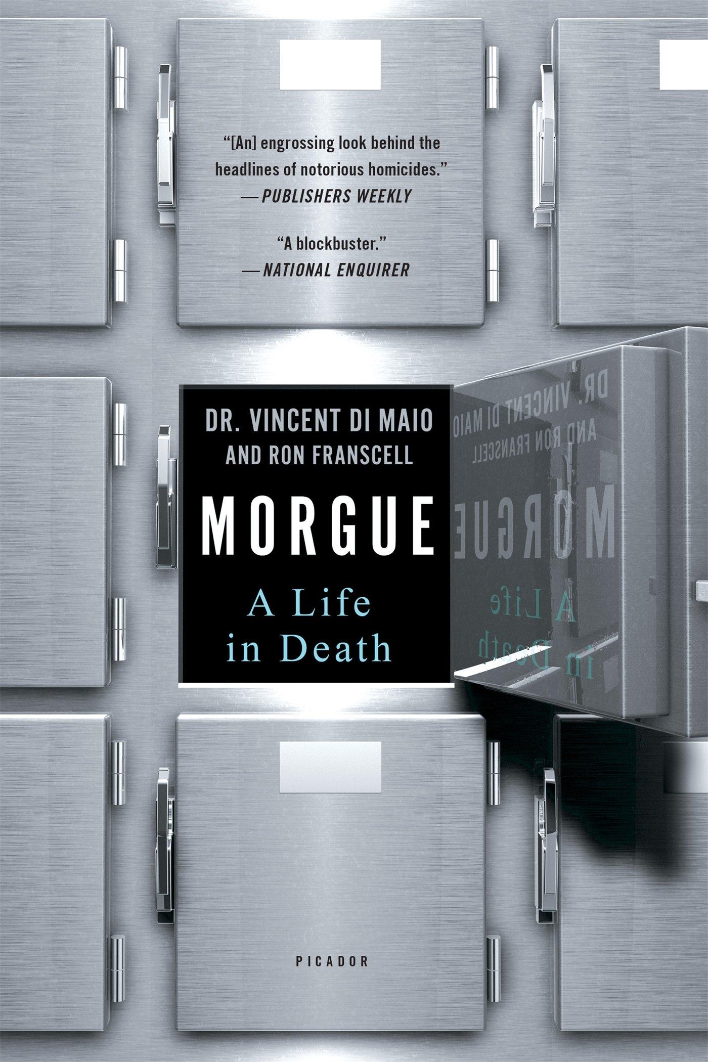 Morgue: A Life in Death: Amazon.es: Ron, DiMaio Vincent ...