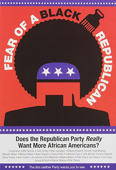 Amazon.com: Fear of a Black Republican: Michael Steele, Mitt Romney, Tavis  Smiley, John McCain, Christine Todd Whitman, Cornel West, Edward Brooke, ...
