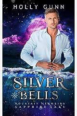 Silver Bells: Mountain Mermaids (Sapphire Lake) Kindle Edition