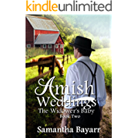 The Widower's Baby: An Amish Romance (Amish Weddings Book 2)