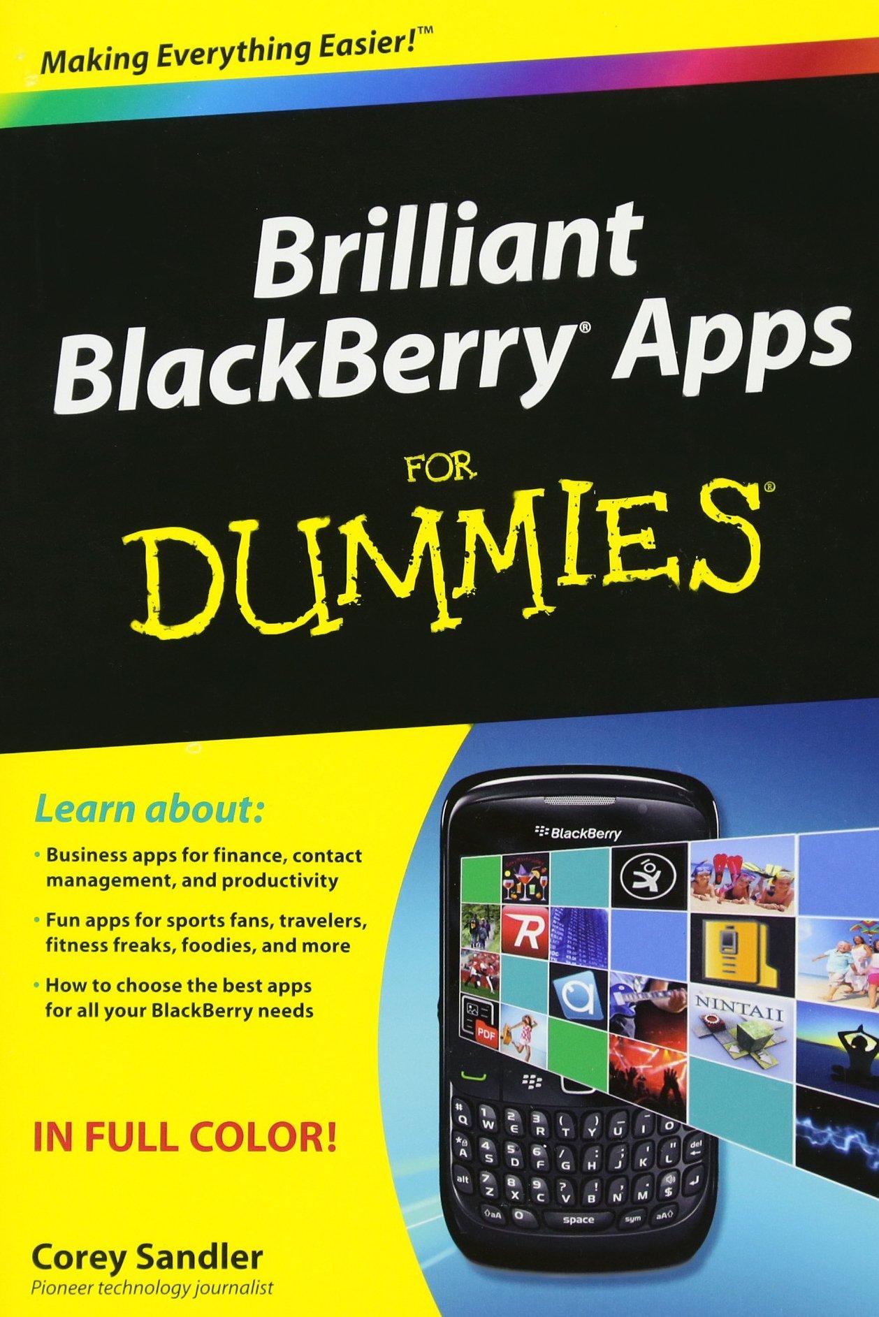 Brilliant BlackBerry Apps For Dummies: Amazon.es: Corey ...
