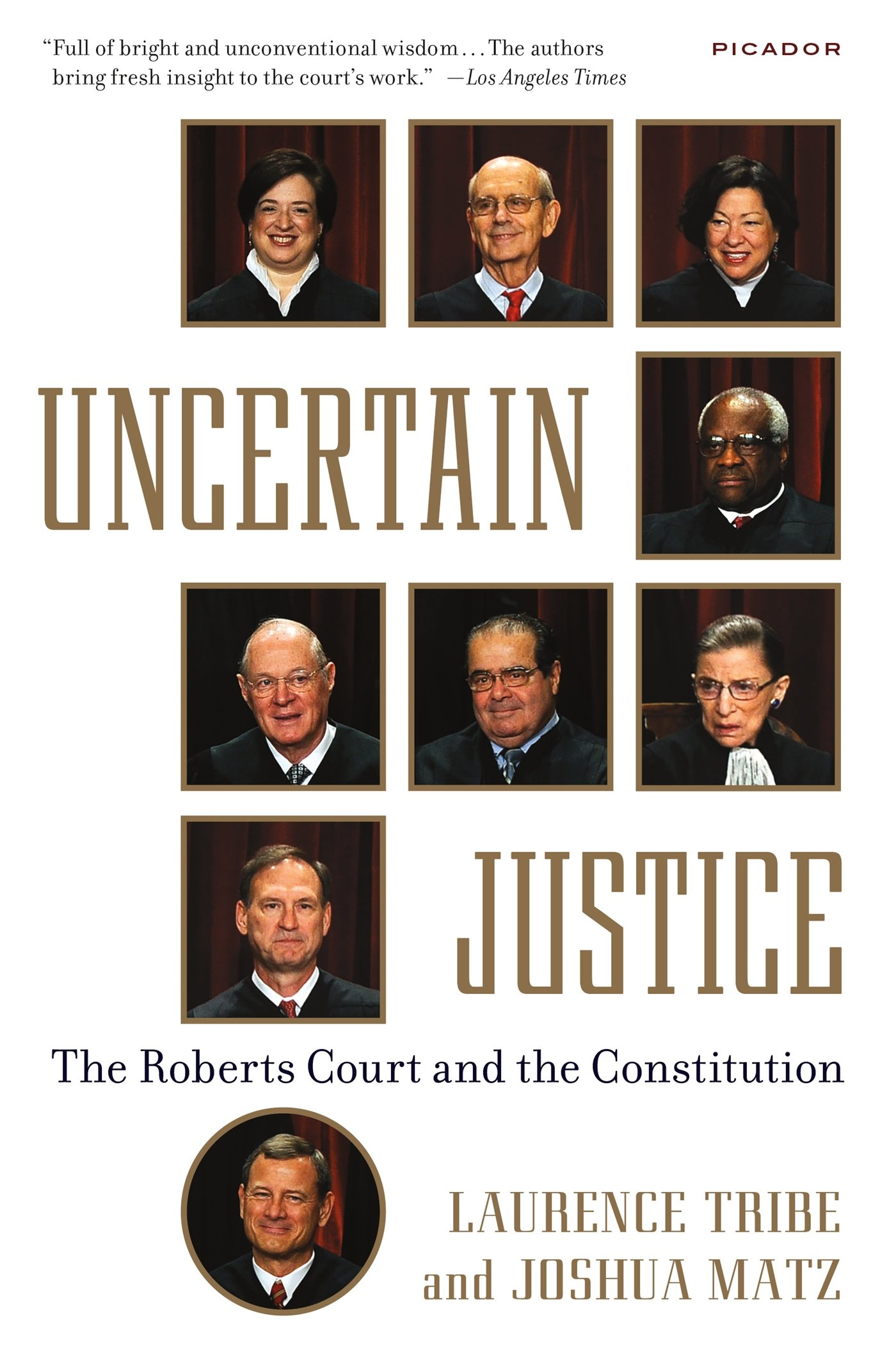 Download Uncertain Justice: The Roberts Court and the Constitution PDF