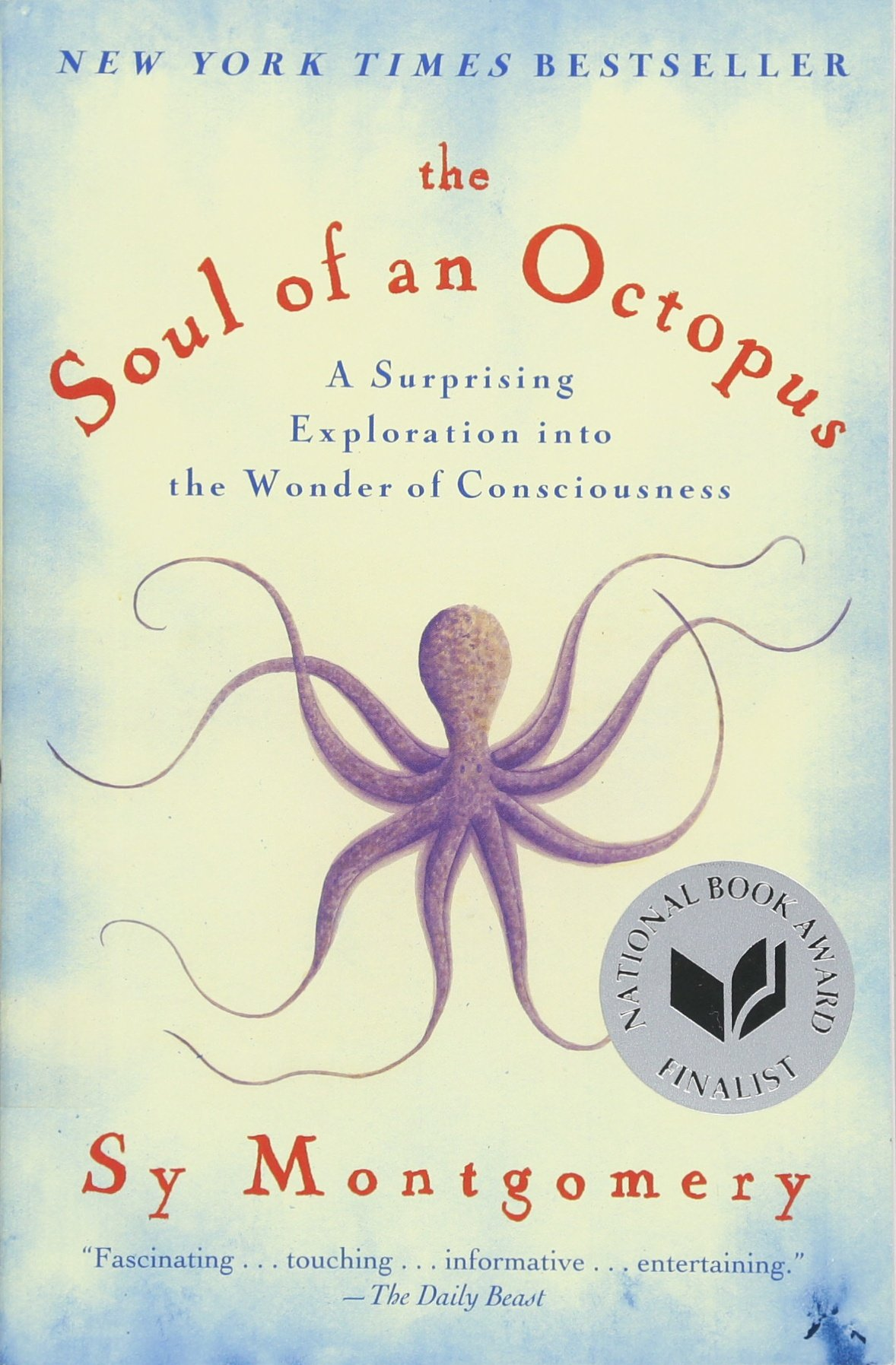 The Soul of an Octopus: A Surprising Exploration into the Wonder ...