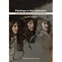 Paintings in the Laboratory: Scientific Examination for Art History and Conservation
