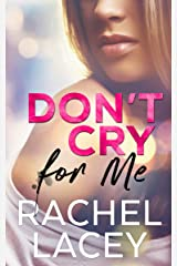 Don't Cry for Me (Midnight in Manhattan Book 1) Kindle Edition