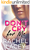 Don't Cry for Me: A Lesbian Romance (Midnight in Manhattan Book 1)