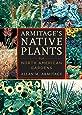 Armitage`s Native Plants for North American Gardens