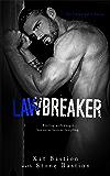 Lawbreaker (Unbreakable Book 3)