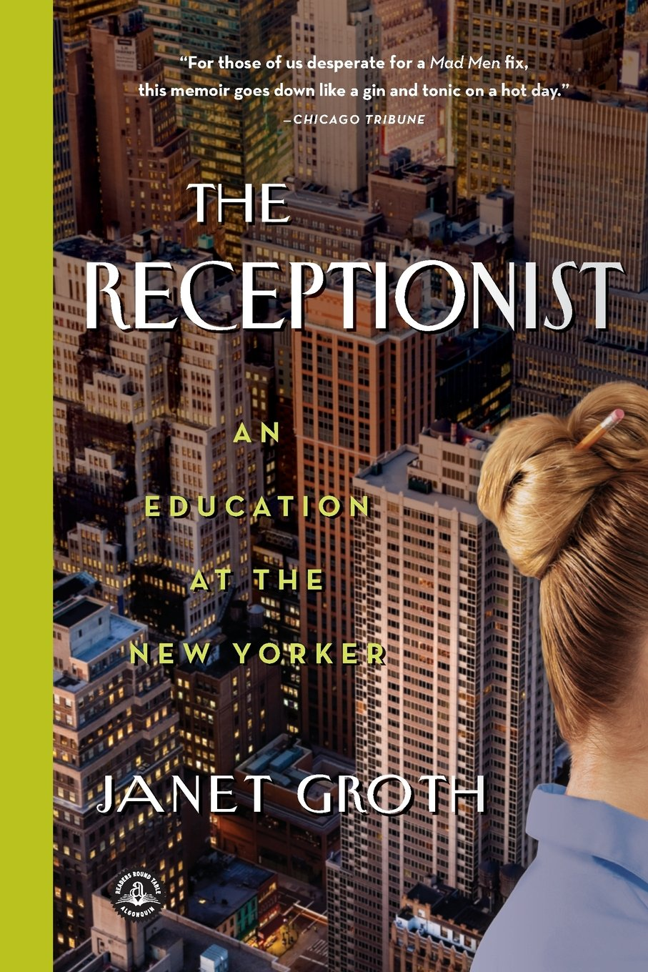 The Receptionist: An Education at The New Yorker pdf epub