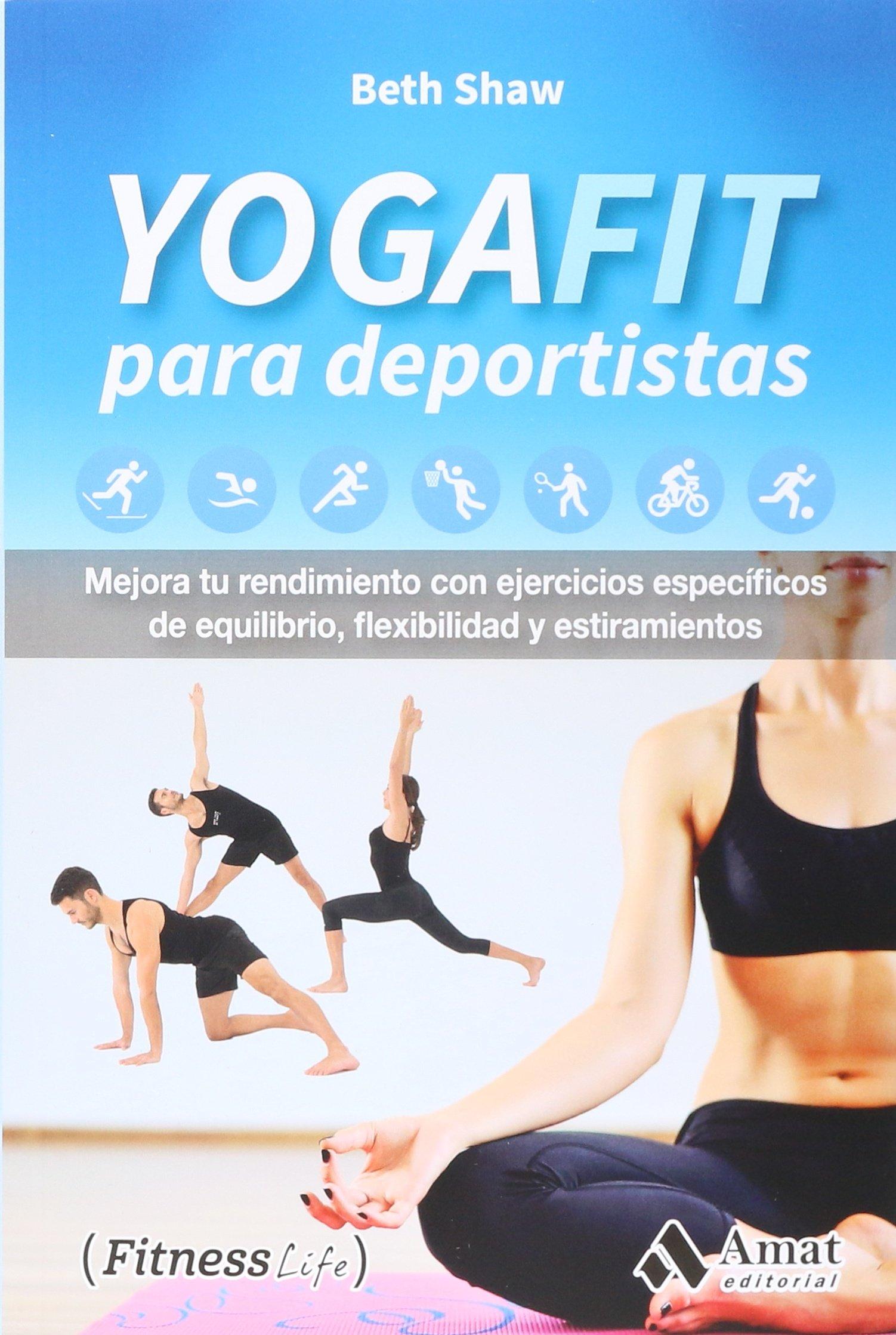 Yogafit para deportistas : mejora tu rendimiento con ...
