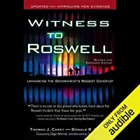 Witness to Roswell: Unmasking the Government's Biggest Cover-Up