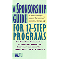 A Sponsorship Guide for 12-Step Programs (English Edition)