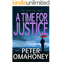 A Time for Justice: A Legal Thriller (Bill Harvey Book 4)