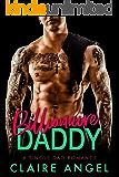 Billionaire Daddy: A Single Dad Romance (Book 1)