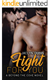 Fight for You (Beyond the Cove Book 4)