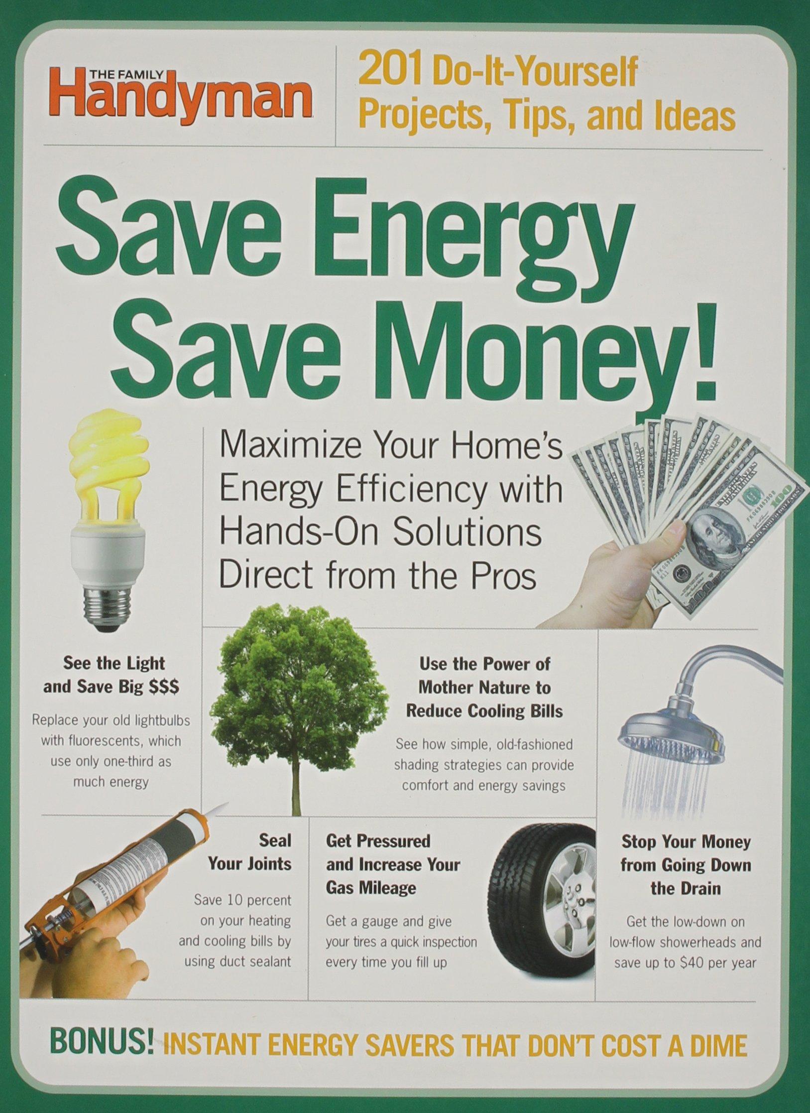 Save energy save money family handyman editors of the family save energy save money family handyman editors of the family handyman amazon books solutioingenieria Choice Image