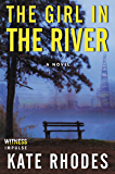 The Girl in the River (Alice Quentin Series)
