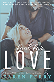 Fool for Love (Believe Book 2)