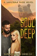 Soul Deep: A Malsum Pass Novel Kindle Edition