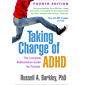 Taking Charge of ADHD, Fourth Edition: The Complete, Authoritative Guide for Parents (English Edition)