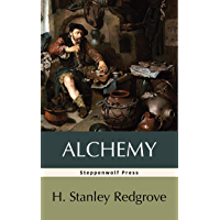Alchemy: Ancient and Modern (English Edition)