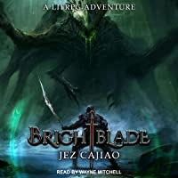 Brightblade: A LitRPG Adventure (UnderVerse Series, Book 1)