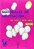 Materiales de motivación en casa y en el aula. Nivel superior