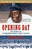 Opening Day: The Story of Jackie Robinson's First Season