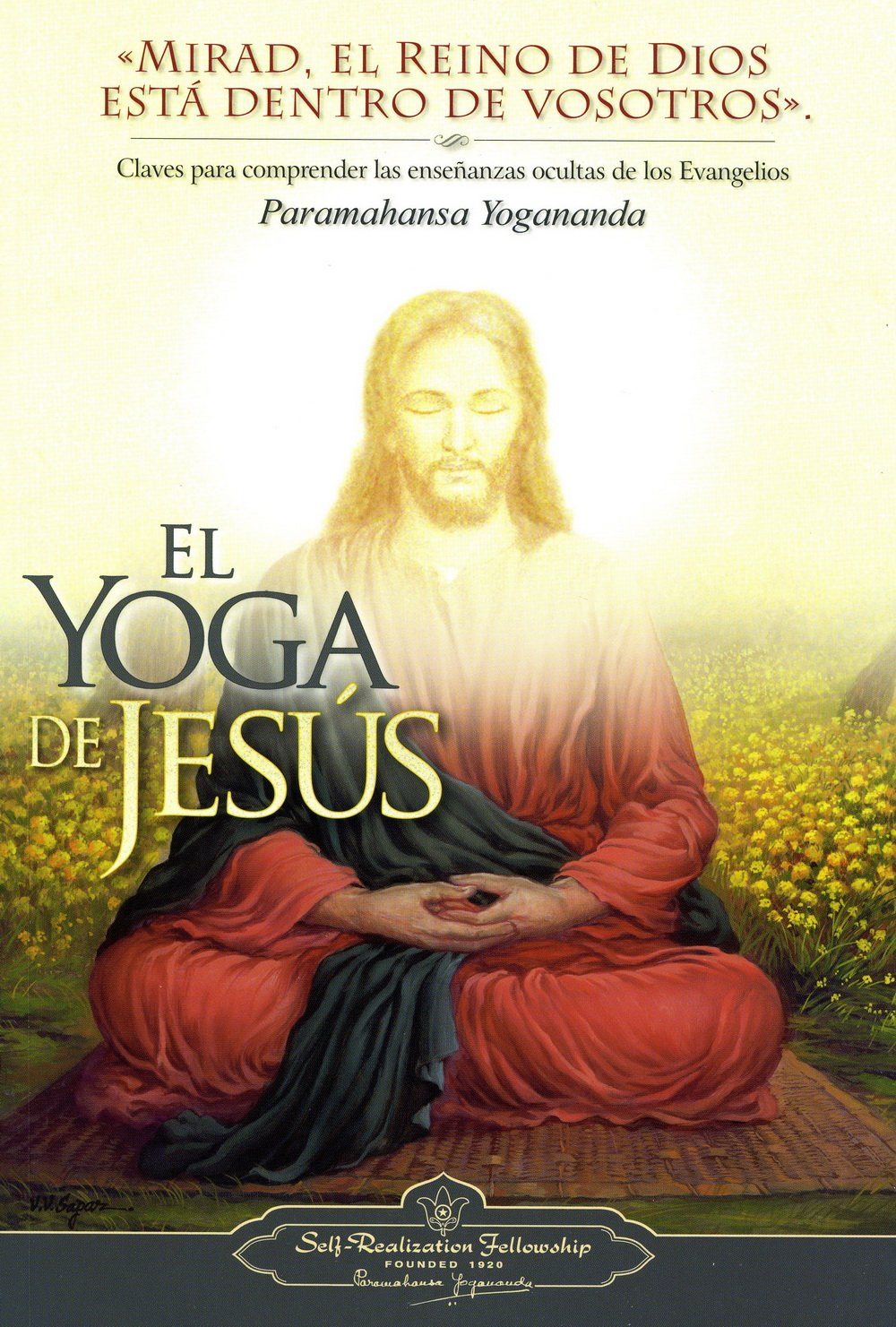 El Yoga de Jesus - The Yoga of Jesus, Spanish (Spanish Edition)