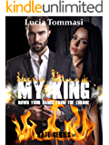 My King - Down your hands from the throne #1 (Hate Series)