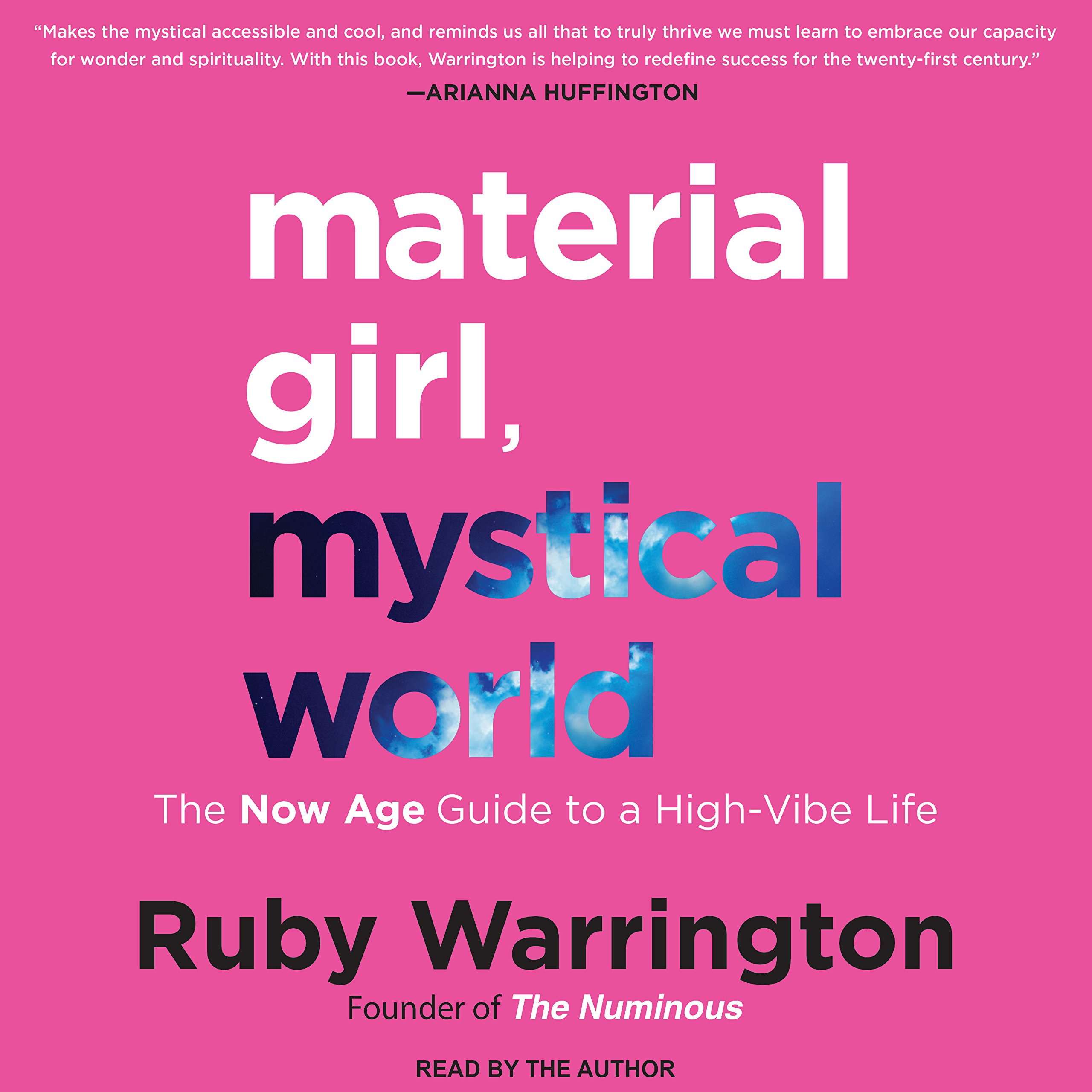 Material girl mystical world the now age guide to a high vibe material girl mystical world the now age guide to a high vibe life amazon ruby warrington books aiddatafo Choice Image